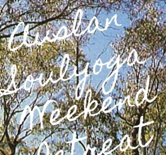 AUSLANSOULYOGA Autumn Weekend Retreat on 30 April - 2 May 2021