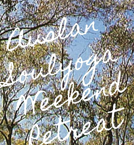 AUSLANSOULYOGA Autumn Weekend Retreat on 30 April - 2 May 2021